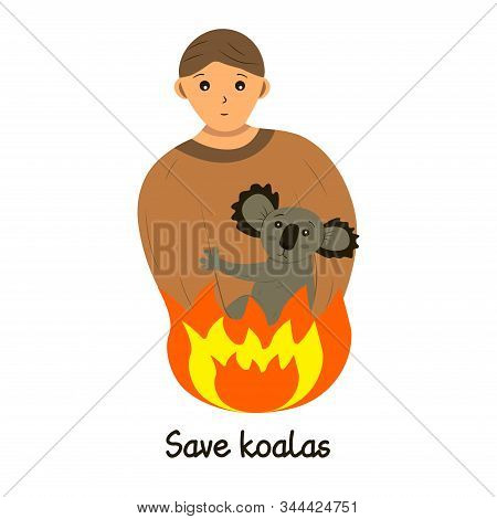 A man holds a small koala in his arms. Rescue animals from fires in Australia. Inscription save koalas. Brave man, volunteer and firefighter rescuer. Call for help. The concept of saving the life of koalas and all Australian animals. Cartoon style illustr stock photo