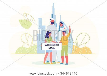 Family Standing Together and Holding Broadsheet with Welcome to Dubai Text Flat Cartoon Vector Illustration. Arab Khaliji Man, Woman in Traditional Clothing and Children with Buildings on Background. stock photo