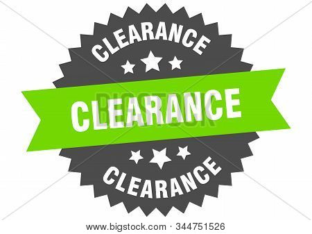 clearance sign. clearance green-black circular band label stock photo