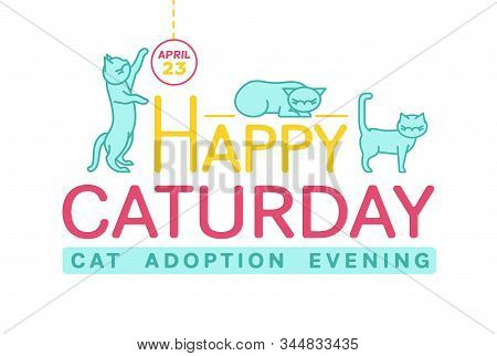 Cat adoption evening. Everyday is Caturday. Helping animals concept. Charity and rescuing event. Landscape poster. Editable vector illustration isolated on white background stock photo