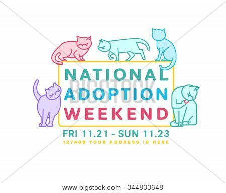 National cat adoption weekend. Every day is Caturday. Charity and rescuing event. Helping animals concept. Landscape poster. Editable vector illustration isolated on a white background stock photo