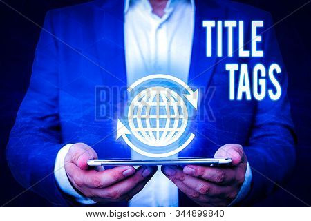 Word writing text Title Tags. Business concept for the HTML element that specifies the title of a web page. stock photo