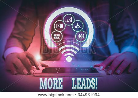 Word writing text More Leads. Business concept for initiation of consumer interest or enquiry into product Picture photo system network scheme modern technology smart device. stock photo