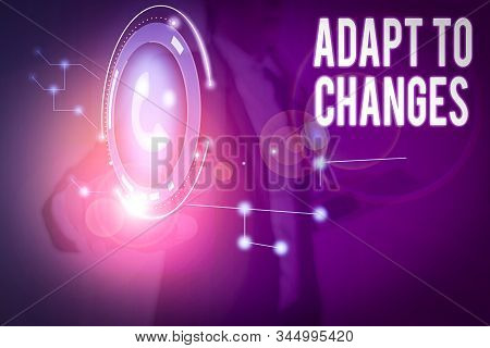 Word writing text Adapt To Changes. Business concept for Embrace new opportunities Growth Adaptation progress. stock photo