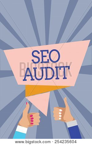 Conceptual hand writing showing Seo Audit. Business photo text Search Engine Optimization validating and verifying process Man woman hands thumbs up approval speech bubble rays background. stock photo