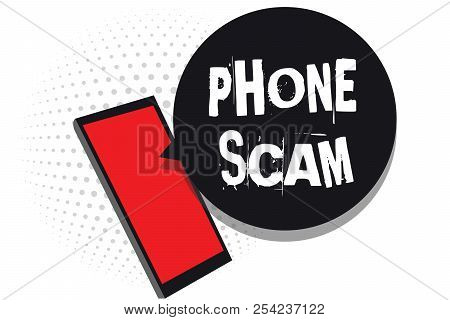 Word writing text Phone Scam. Business concept for getting unwanted calls to promote products or service Telesales Cell phone receiving text messages chats information using applications. stock photo