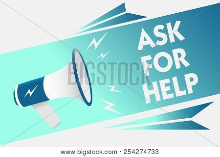 Handwriting text Ask For Help. Concept meaning Request to support assistance needed Professional advice Megaphone loudspeaker speech bubble important message speaking out loud. stock photo