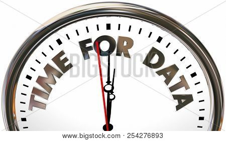 Time for Data Research Collect Information Clock 3d Illustration stock photo