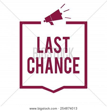 Text sign showing Last Chance. Conceptual photo final opportunity to achieve or acquire something or action Megaphone loudspeaker purple frame communicating important information. stock photo