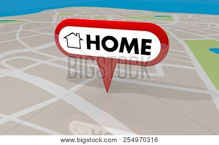 Home House Base Comfort Starting Place Origin Map Pin 3d Illustration stock photo