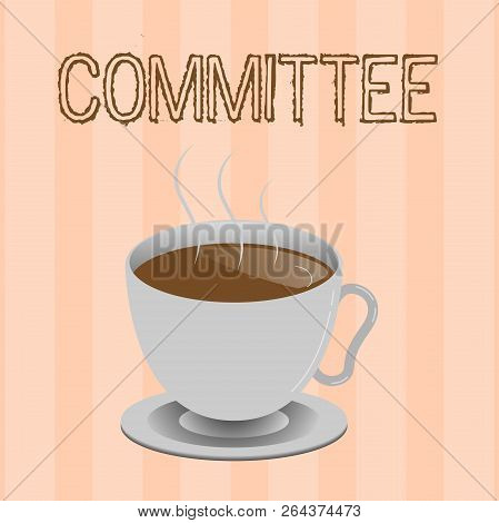 Text sign showing Committee. Conceptual photo Group of showing appointed for a specific function Company teamwork stock photo