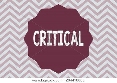 Word writing text Critical. Business concept for expressing adverse disapproving comments judgements Disappointment stock photo