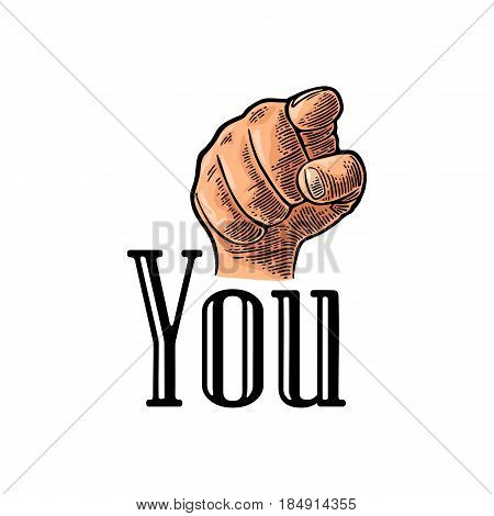 Motivational poster with hand pointing at you or the viewer listen text. Finger at viewer, from front. Vector color vintage engraved illustration. I want you. stock photo