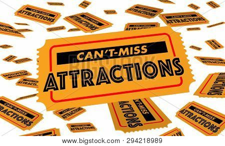 Cant Miss Attractions Must See Tourist Spots Tickets 3d Illustration stock photo