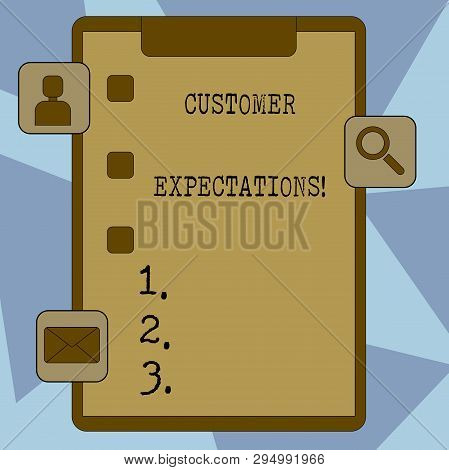 Text sign showing Customer Expectations. Conceptual photo Perceivedvalue clients seek from the buying of a good Clipboard with Tick Box and 3 Apps Icons for Assessment, Updates, Reminder. stock photo