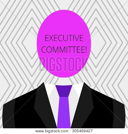 Handwriting text Executive Committee. Concept meaning Group of Directors appointed Has Authority in Decisions Symbolic Drawing Emblematic Figure of Man Formal Suit Oval Faceless Head. stock photo