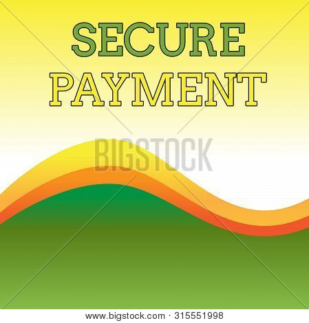 Text sign showing Secure Payment. Conceptual photo Security of Payment refers to ensure of paid even in dispute Wavy Abstract Design Three Tone Background with Two Curvy Lines in Center. stock photo