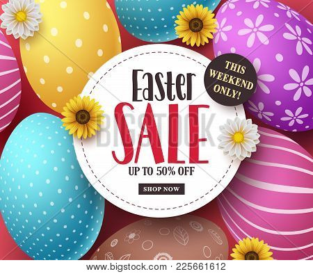 Easter sale vector banner with colorful easter eggs, flowers and sale text in white space. Easter background template design for market discount promotion. Vector illustration. stock photo