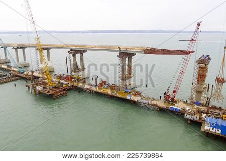 Construction Of The Bridge. Engineering Facilities For The Construction Of A Railway And Automobile