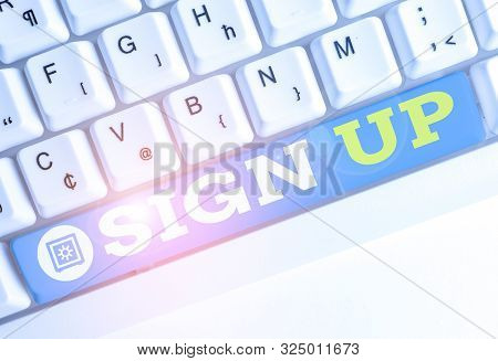 Word writing text Sign Up. Business concept for use your information to register in website team college or blog White pc keyboard with empty note paper above white background key copy space. stock photo