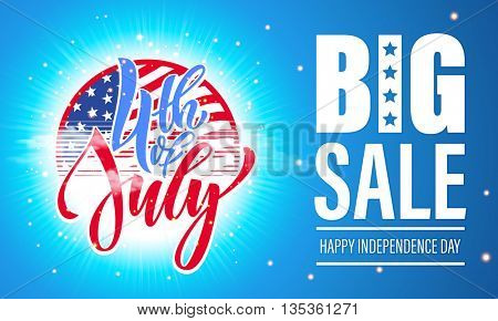 Fourth of July big sale banner. USA Independence Day sale card. 4 July America celebration sale wall