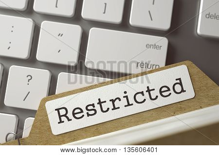 Restricted written on  Folder Register Concept on Background of Modern Keyboard. Business Concept. Closeup View. Toned Blurred  Illustration. 3D Rendering. stock photo