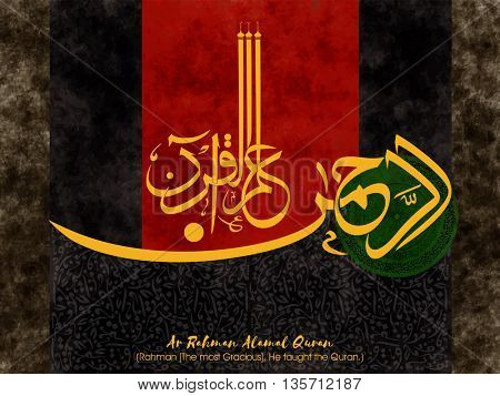 Beautiful Greeting Card with Arabic Islamic Calligraphy of Wish (Dua) Ar Rahman Alamal Quran (Rahman (The most Gracious), He taught the Quran) on creative abstract grungy background. stock photo