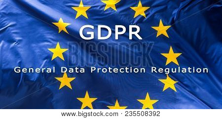 European Union Flag With Text Gdpr.