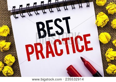Handwriting text Best Practice. Concept meaning Better Strategies Quality Solutions Successful Methods written Notebook Book the jute background Marker next to it. stock photo