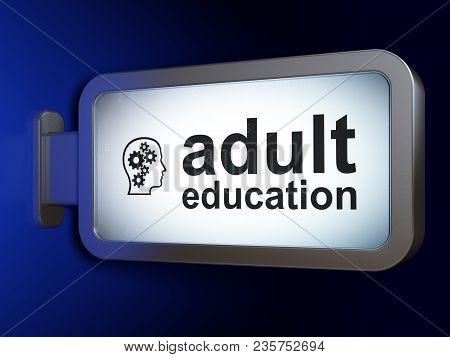 Studying concept: Adult Education and Head With Gears on advertising billboard background, 3D rendering stock photo