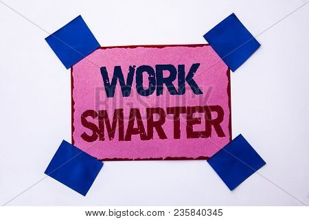 Conceptual hand writing showing Work Smarter. Business photo text Efficient Intelligent Job Task Effective Faster Method written Pink Sticky Note Paper the plain background. stock photo