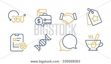 Handshake, Full rotation and Chemistry dna line icons set. Accounting report, Report checklist and Loyalty tags signs. Chat message, Tea cup symbols. Deal hand, 360 degree. Business set. Vector stock photo