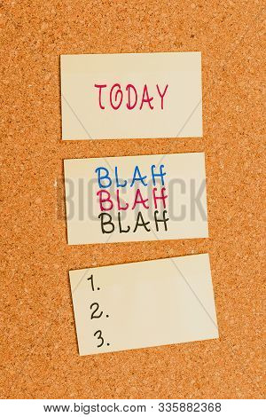 Text sign showing Blah Blah Blah. Conceptual photo Talking too much false information gossips nonsense speaking Vertical empty sticker reminder memo square billboard corkboard desk paper. stock photo