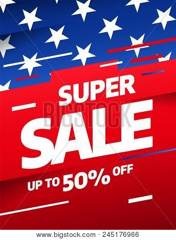Sale banner template design, Big sale special offer. Vector illustration. Independence day 4 th july, stock photo
