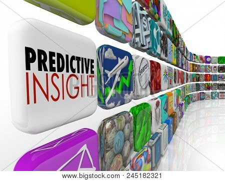 Predicitve Insight Analysis Intelligence Forecast Prediction Words 3d Render Illustration stock photo