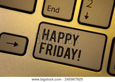 Writing note showing  Happy Friday Motivational Call. Business photo showcasing Wishing you have a good start for the weekend stock photo