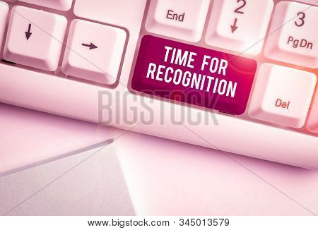 Text sign showing Time For Recognition. Conceptual photo Acknowledgement Interval between Stimulus and Nature White pc keyboard with empty note paper above white background key copy space. stock photo