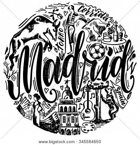 Madrid landmarks and Spain traditions symbols vector illustration. For travel card, poster, print design, t-shirt design. Print design. Bullfighting, flamenco, guitar, football. Sketch design stock photo