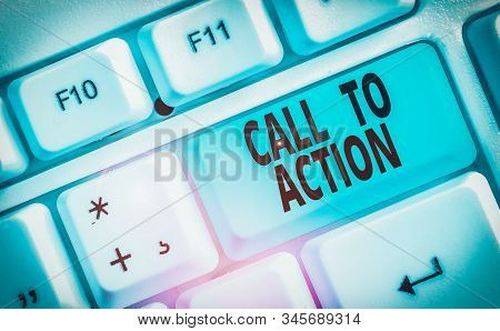 Conceptual hand writing showing Call To Action. Business photo text Encourage Decision Move to advance Successful strategy. stock photo