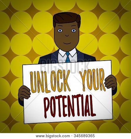 Conceptual hand writing showing Unlock Your Potential. Business photo text improve self awareness Skills to Achieve more Smiling Man Holding Suit Poster Board in Front of Himself. stock photo