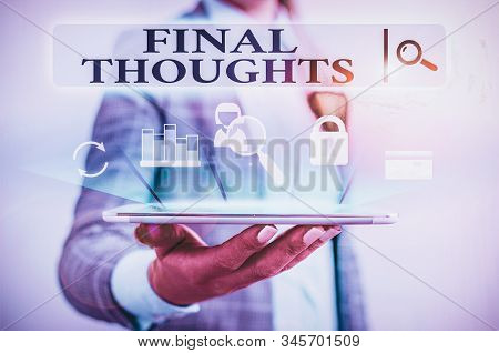 Text sign showing Final Thoughts. Conceptual photo the conclusion or last few sentences within your conclusion Presenting hand blue glow text icons futuristic modern technology tech look. stock photo