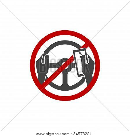 Vector icon prohibition of the use of the phone by the driver.You can t call, talk about the phone and write text messages on white background. stock photo