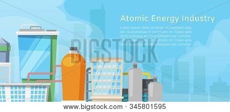 Atomic energy industry with low poly nuclear power station, reactors, power lines and nuclear energy generation related facilities vector illustration poster. Atomic energy city poster. stock photo