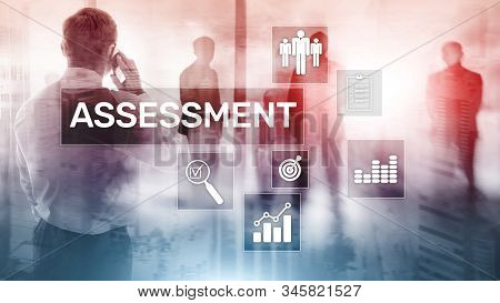 Assessment Evaluation Measure Analytics Analysis Business and Technology concept on blurred background stock photo