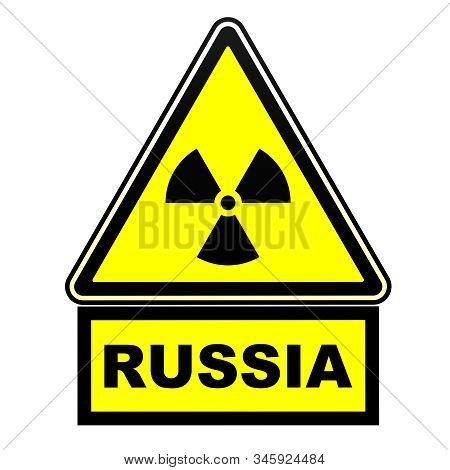 Radioactive hazard in Russia. Warning sign. A warning yellow sign of radioactive hazard with the black word Russia. Isolated. 3D illustration stock photo