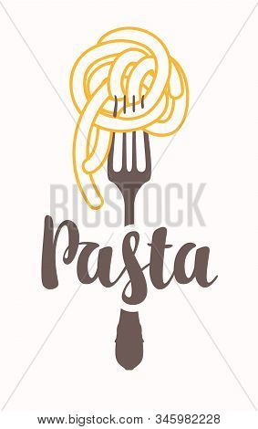 Vector banner with pasta on a fork and calligraphic inscription on light background. Decorative illustration in flat style. Suitable for flyer, label, tag, logo, icon, badge, sticker, design elements stock photo