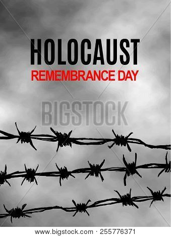 We Will Never Forget. Holocaust Remembrance Day. International Day of Fascist Concentration Camps and Ghetto Prisoners Liberation card. Wire with spikes on grey sky background. Vector illustration stock photo