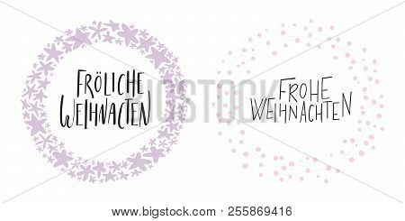 Hand written calligraphic lettering quotes Frohliche, Frohe Weihnachten, Merry Christmas in German. Isolated objects on white background. Vector illustration. Design concept, element for card, invite. stock photo