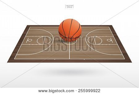 Basketball ball on basketball court with wooden floor pattern and texture. Perspective view of basketball field for background. Vector illustration. stock photo