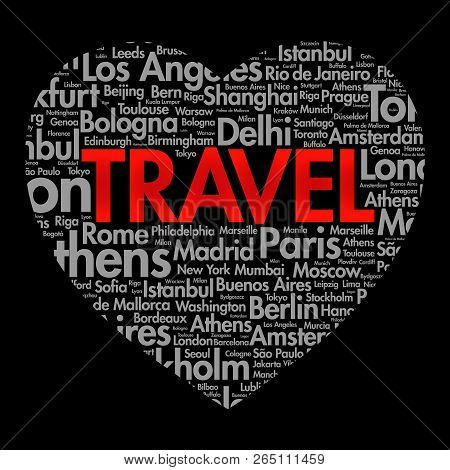TRAVEL love heart word cloud concept made with words cities names, concept background stock photo